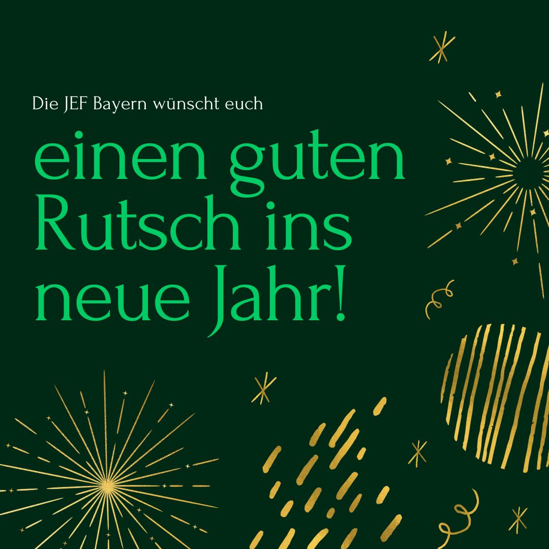 Neujahrgrüße der JEF Bayern